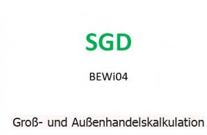 BEWI04 Groß- und Außenhandelskalkulation ESA Einsendeaufgabe