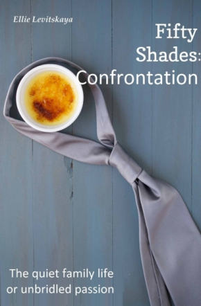 Fifty Shades.Confrontation