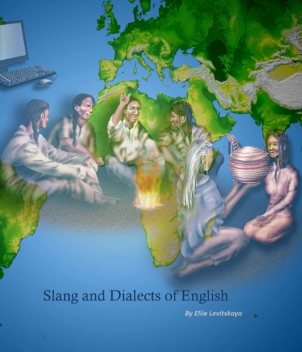 Slang and Dialects of English