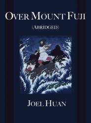Over Mount Fuji (Abridged)