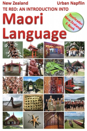 New Zealand: Te Reo - an introduction into Maori language