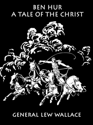 Ben-Hur [Illustrated]