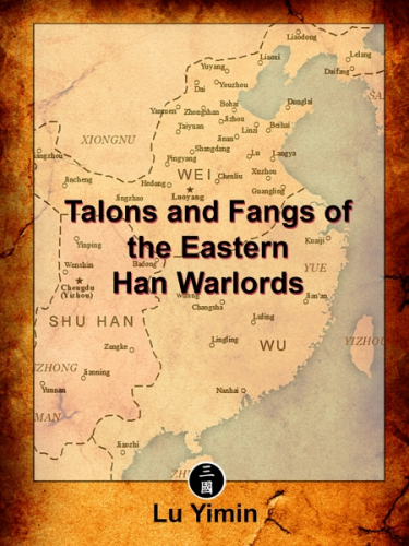 Talons and Fangs of the Eastern Han Warlords