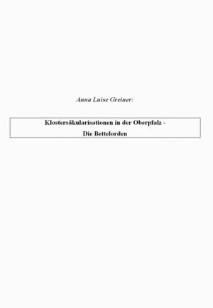 Klostersäkularisationen in der Oberpfalz