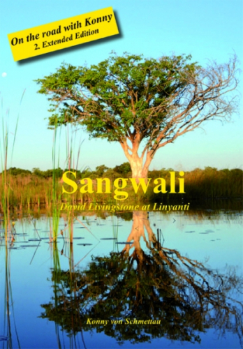 Sangwali - David Livingstone at Linyanti 2. Extended Edition