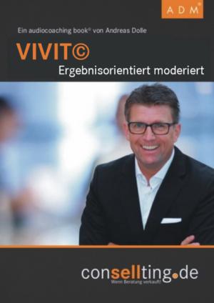 VIVIT© Ergebnisorientiert moderiert