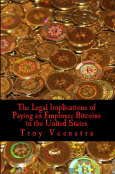 Legal Implications of Paying an Employee Bitcoins in the US