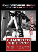 Chained to the Floor:
