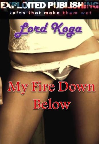 My Fire Down Below