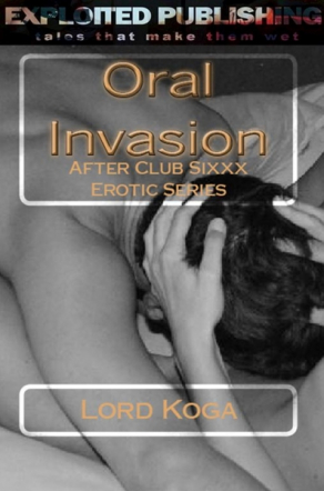 Oral Invasion