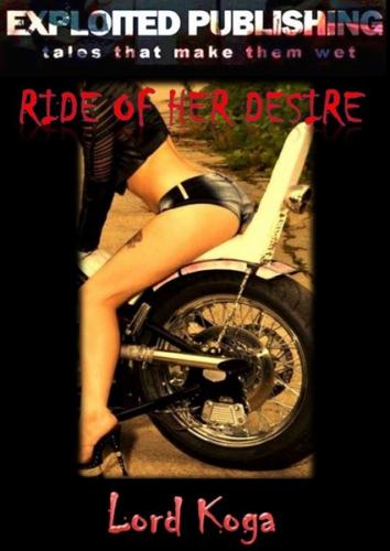 Ride of Her Desires