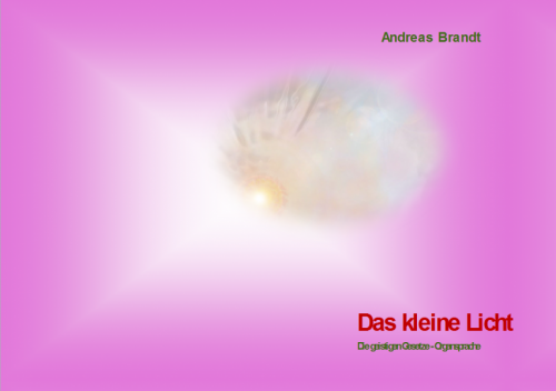 Das kleine Licht - Organsprache