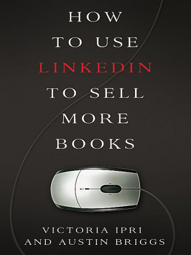 How to Use LinkedIn to Sell More Books