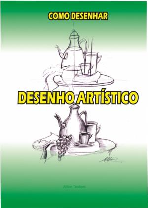 Como desenhar: Desenho artístico