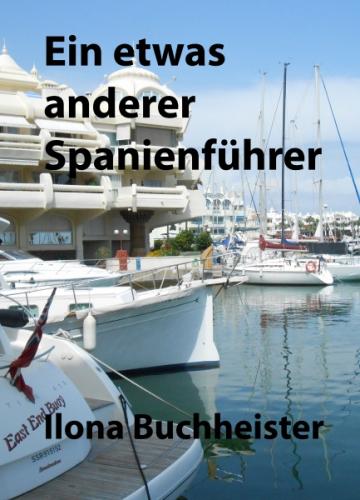 Ein etwas anderer Spanienführer