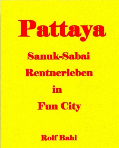 Pattaya Sanuk-Sabai