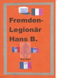 Fremdenlegionär Hans B.