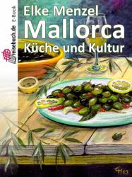 Mallorca Küche und Kultur