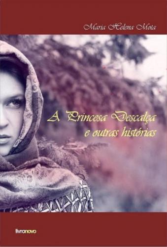 A Princesa Descalça e outras histórias