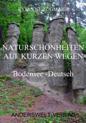 Naturschönheiten auf kurzen Wegen - Bodensee - Deutsch
