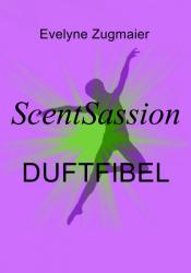 ScentSassion Duftfibel