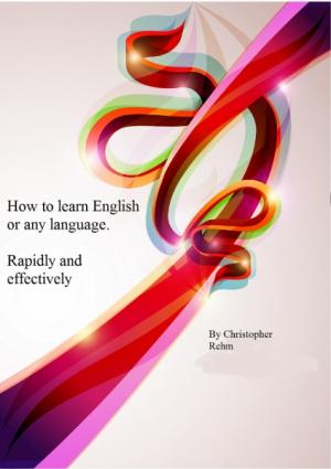 How To Learn English Or Any Language.