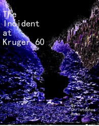 The Incident at Kruger 60