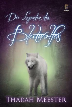 Die Legenden des Blutwolfes