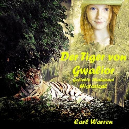 Der Tiger von Gwalior