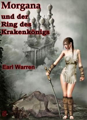 Morgana und der Ring des Krakenkönigs