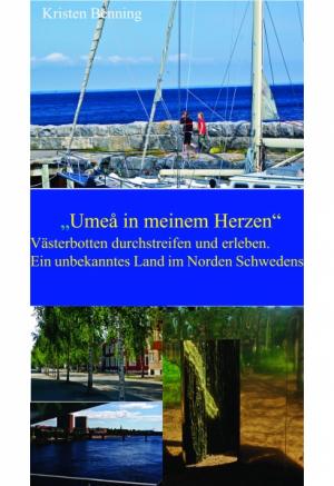 """""""Umeå in meinem Herzen"""""""