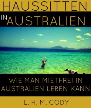 Haussitten in Australien