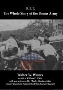 B.E.F.: The Whole Story of the Bonus Army