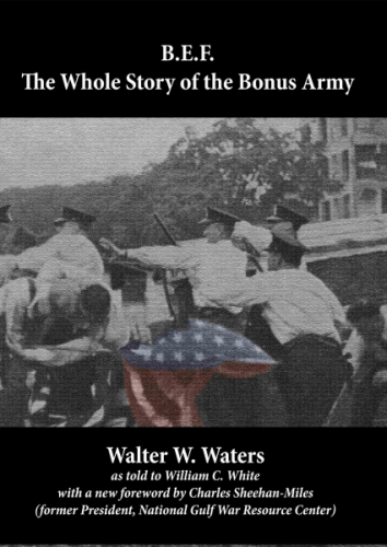 B.E.F.: The Whole Story of the Bonus Army