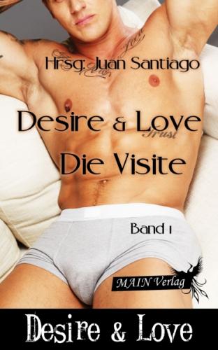 Desire & Love 1: Die Visite