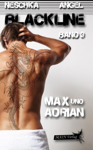 Blackline 3: Max und Adrian