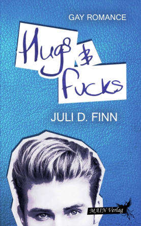 Hugs & Fucks