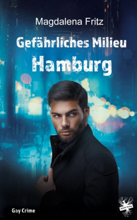 Gefährliches Milieu Hamburg