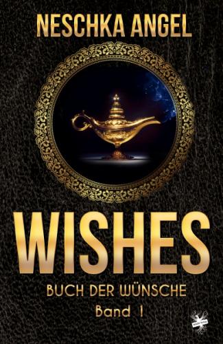 Wishes - Buch der Wünsche 1