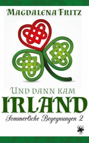 Und dann kam Irland