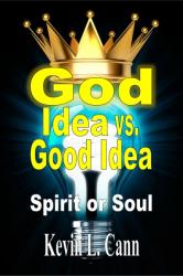 God Idea vs. Good Idea