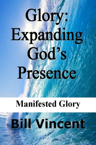 Glory: Expanding God's Presence
