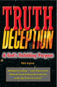 Truth, Deception & God's Unfolding Purpose