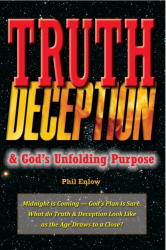 Truth, Deception & God's Unfolding Purpose