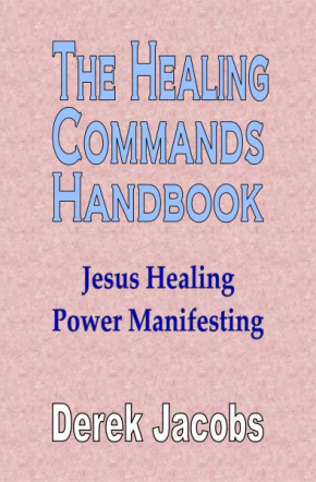 The Healing Commands Handbook