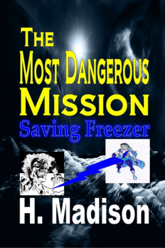 The Most Dangerous Mission