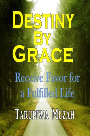 Destiny By Grace