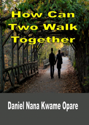 How Can Two Walk Together