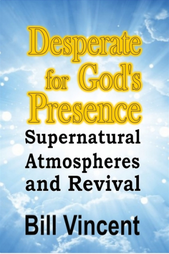 Desperate for God's Presence