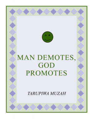 Man Demotes, God Promotes